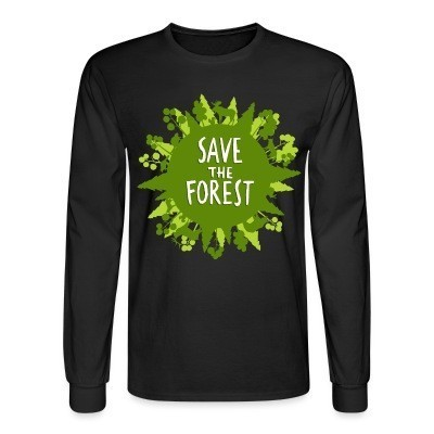 Mangas Largas Save the forest