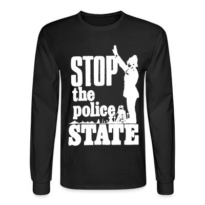 Mangas Largas Stop the police state