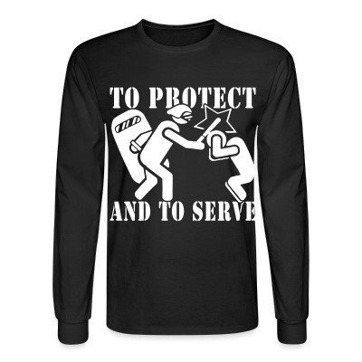 Mangas Largas To protect and to serve