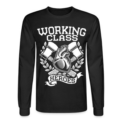 Mangas Largas Working class heroes