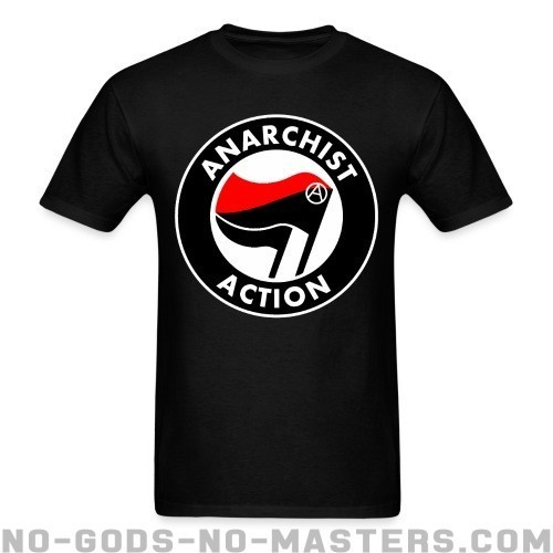 Anarchist action - Activista Camiseta