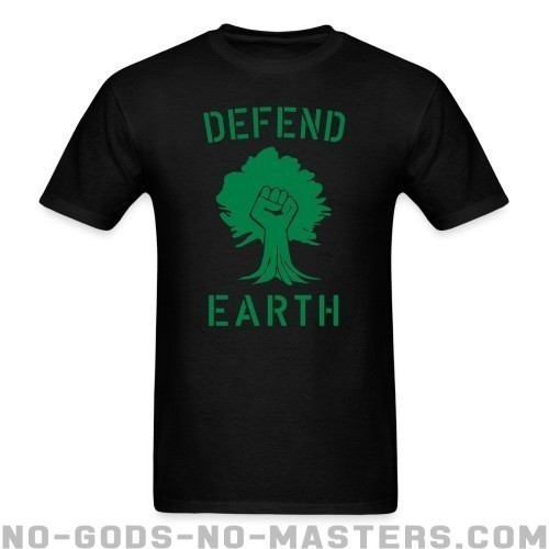 Defend earth - Respetuoso del medio ambiente Camiseta
