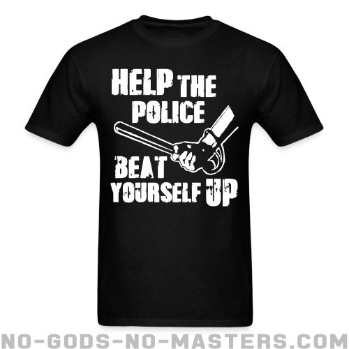 Help the police beat yourself up - ACAB Camiseta