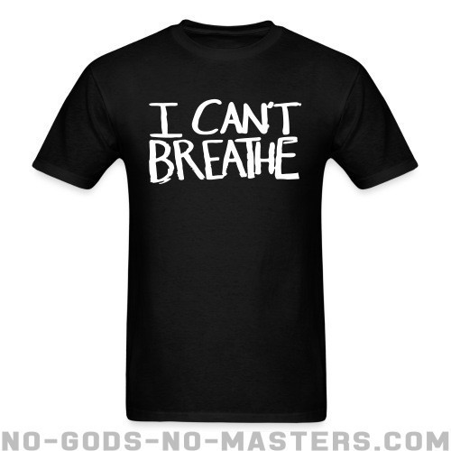 I Can't Breathe - Vidas Negras Cuentan Camiseta