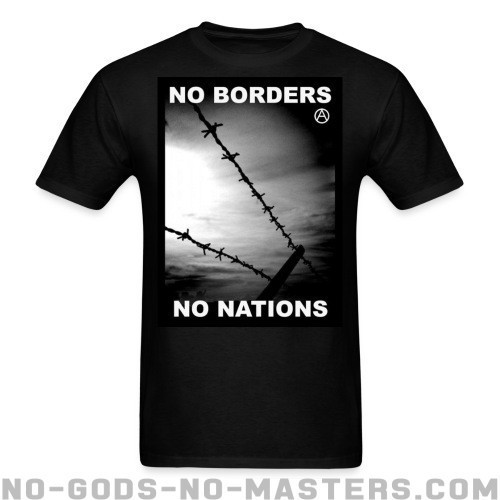 No borders no nations - Activista Camiseta