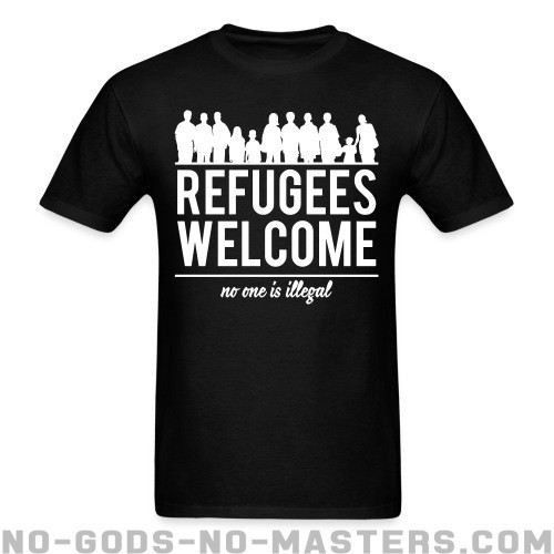 Refugees welcome - no one is illegal - Anti-Guerra Camiseta