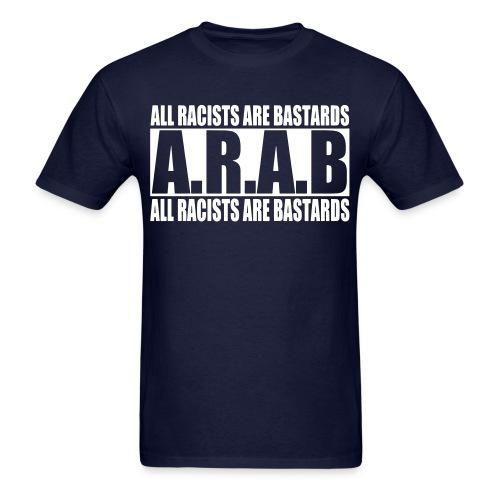 A.R.A.B. All Racists Are Bastards
