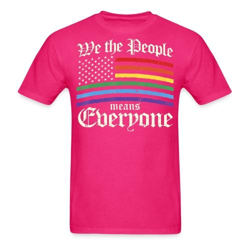We the people means everyone (LGBTQ)