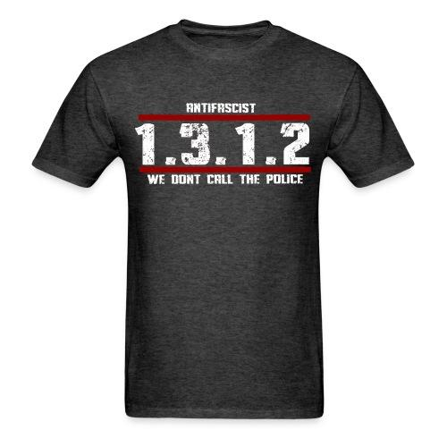 Antifascist 1312 We don't call the police