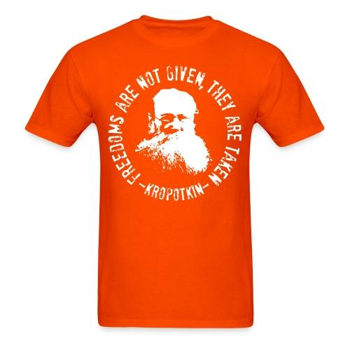 Freedoms are not given, they are taken (Kropotkin)