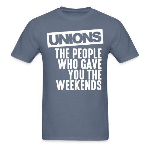 Unions - the people who gave you the weekends