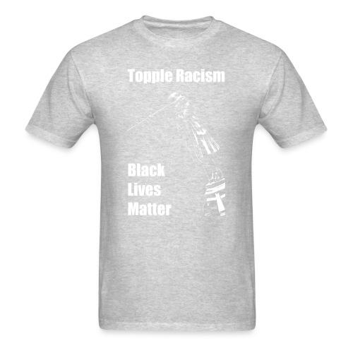 Topple Racism - Black Lives Matter