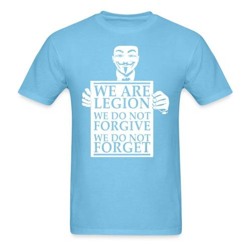 We are legion, we do not forgive, we do not forget (Anonymous)