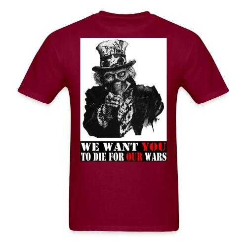 We want you to die for our wars