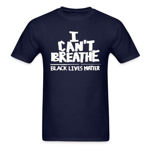 I Can't Breathe - Black Lives Matter