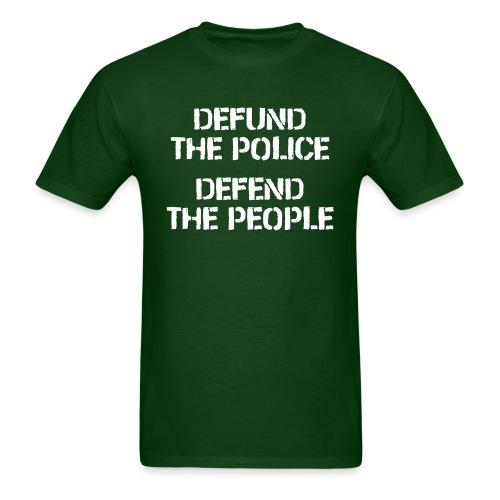 Defund the police, defend the people