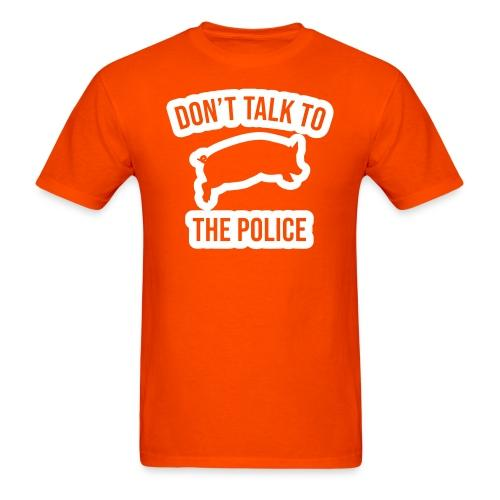 Don't talk to the police