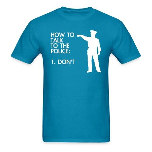 How to talk to the police: DON'T