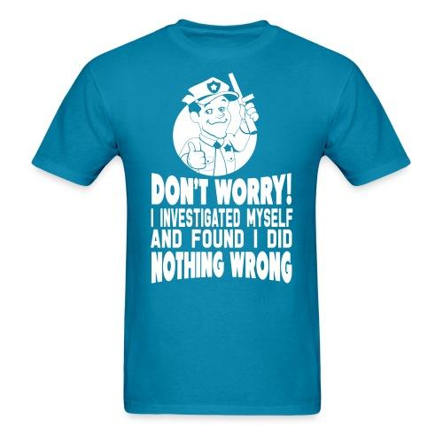 Don't worry! I investigated myself and found I did nothing wrong
