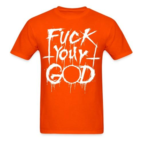 Fuck your god